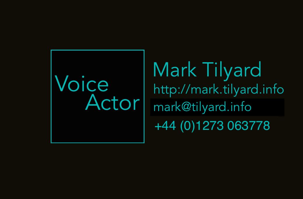 Mark Tilyard - Voice Actor